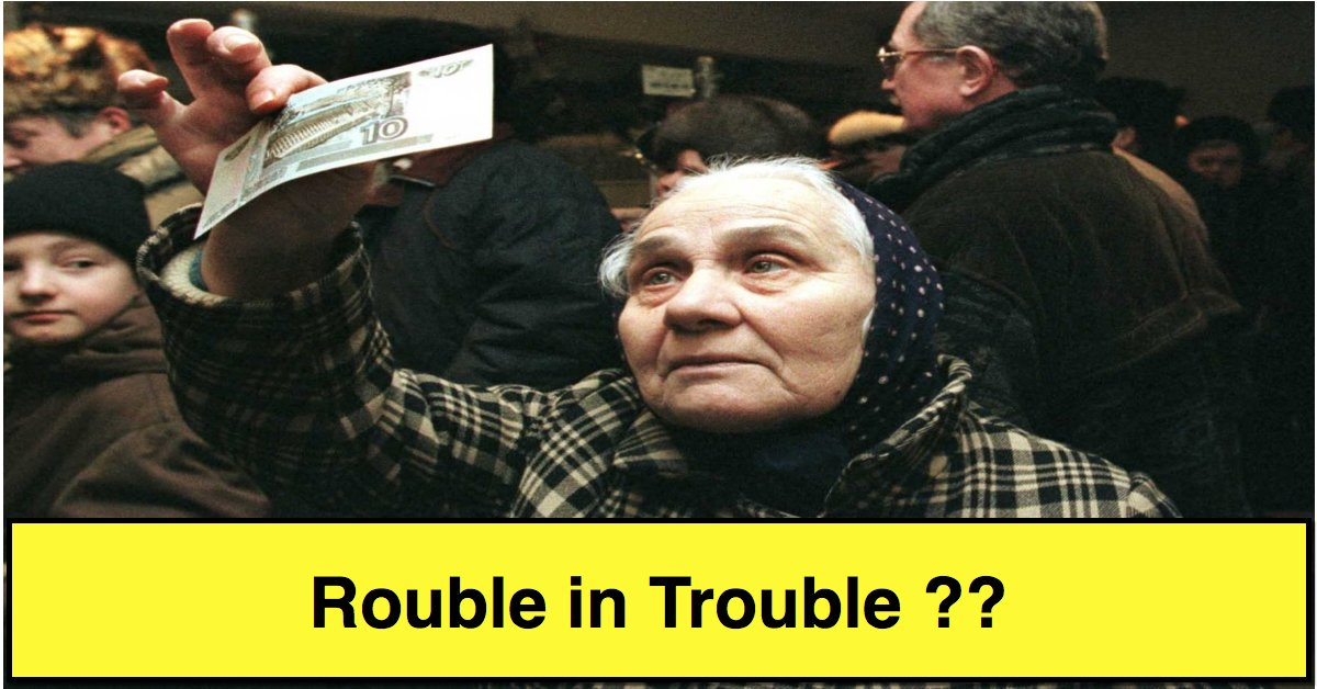 Rouble in Trouble